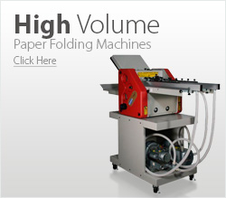 High Volume Paper Folding Machines